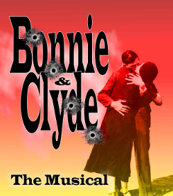 Bedford Drama Company - Bonnie & Clyde the Musical